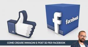 come-creare-post-3d-facebook